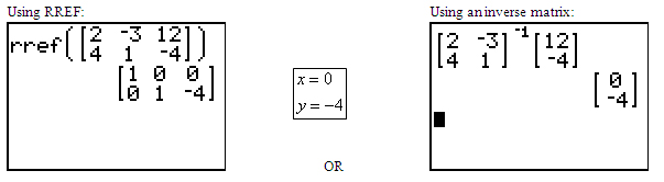 graphing calculator r ref screen and graphing calculator inverse matrix screen showing answer (0, -4)