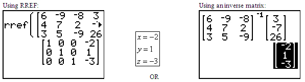 graphing calculator r ref screen and graphing calculator inverse matrix screen showing answer (-2, 1, -3)
